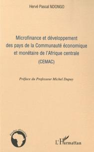 Microfinance et développement des pays de la Communauté économique et monétaire de l'Afrique centrale (CEMAC) - Hervé Pascal Ndongo |