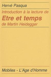 Hervé Pasqua - Introduction à la lecture de Etre et Temps de Martin Heidegger.