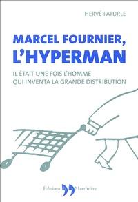 Histoiresdenlire.be Marcel Fournier, l'Hyperman - Il était une fois l'homme qui inventa la grande distribution Image