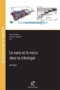 Le nano et le micro dans la tribologie - Actes des journées internationales francophones de tribologie (JIFT 2011).pdf