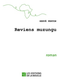 Hervé Perton - Reviens muzungu.