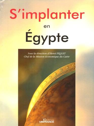 Hervé Piquet - S'implanter en Egypte.