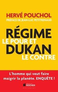 Hervé Pouchol - Régime Dukan, le pour et le contre.