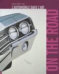 Hervé Poulain et Aleth Jourdan - On the road - L'automobile dans l'art.