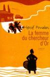 Hervé Prudon - La femme du chercheur d'or.