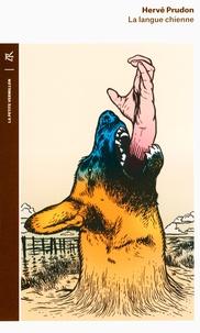 Hervé Prudon - La langue chienne.