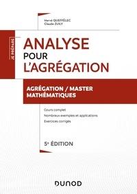 Hervé Queffélec et Claude Zuily - Analyse pour l'agrégation - Agrégation/Master Mathématiques.