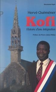 Hervé Quéméner et Pierre Jakez Hélias - Kofi de Saint-Coulitz : histoire d'une intégration.