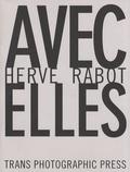 Hervé Rabot - Avec elles.