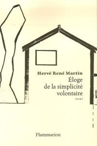 Hervé René-Martin - Eloge de la simplicité volontaire.