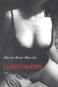Hervé-René Martin - La défloration.