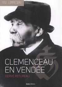 Hervé Retureau - Clemenceau en Vendée.