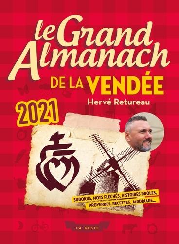 Hervé Retureau - La grand almanach de la Vendée.