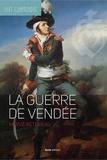 Hervé Retureau - La guerre de Vendée.