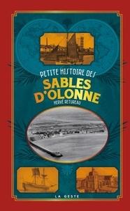 Hervé Retureau - Petite histoire des Sables d'Olonne.