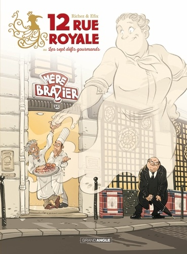 Hervé Richez et  Efix - 12 rue Royale ou les sept défis gourmands.