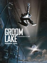 Hervé Richez et Jean-Jacques Dzialowski - Groom Lake Tome 1 : La psychanalyse de l'oubli.