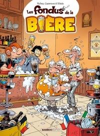 Hervé Richez et Christophe Cazenove - Les Fondus de la bière.