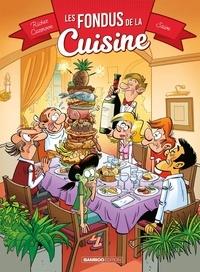 Hervé Richez et Christophe Cazenove - Fondus (Les) 1 : Les Fondus de la cuisine - tome 01.
