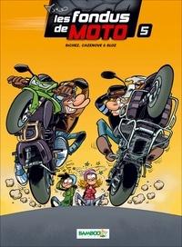Téléchargez des manuels scolaires gratuits Les fondus de moto Tome 5 9782818923849