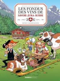 Hervé Richez et Christophe Cazenove - Les fondus des vins du Savoie-Jura-Suisse.