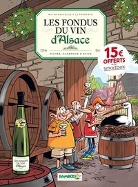 Hervé Richez et Christophe Cazenove - Fondus du vin (Les) 0 : Les Fondus du vin : Alsace - OP 2021.