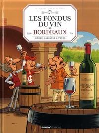 Trouver Les fondus du vin de Bordeaux  - Avec un livre de cave offert FB2 PDF iBook