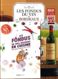 Hervé Richez et Christophe Cazenove - Les fondus du vin de Bordeaux - Avec un livret de recettes offert.