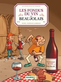 Hervé Richez et Christophe Cazenove - Les fondus du vin du Beaujolais.