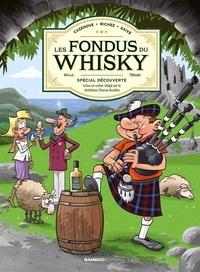 Hervé Richez et Christophe Cazenove - Fondus du whisky (Les) 0 : Les Fondus du Whisky.