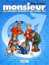Hervé Richez et Anistatia-R Miller - Madame, Monsieur - Les grands moments de votre vie.