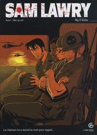 Hervé Richez et  Mig - Sam Lawry Tome 1 : Celui qui voit.