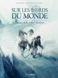 Hervé Richez et Jean-François Henry - Sur les bords du monde Tome 2 : L'odyssée de Sir Ernest Shackleton.