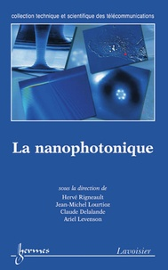 Hervé Rigneault - La nanophotonique.