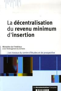 Hervé Rihal et  Ministère de l'Intérieur - La décentralisation du revenu minimum d'insertion.