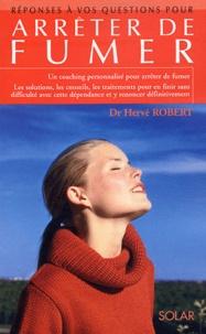Hervé Robert - Arrêter de fumer.
