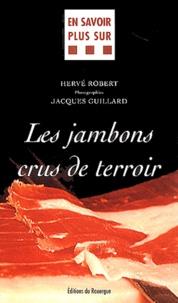 Hervé Robert - Les jambons crus de terroir.