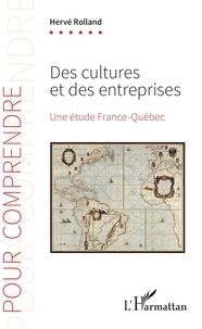 Des cultures et des entrerprises- Une étude France-Québec - Hervé Rolland pdf epub