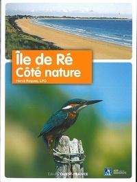 Hervé Roques et  Ligue Protection Oiseaux - Ile de Ré - Côté nature.