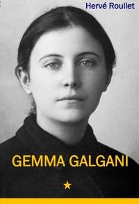 Hervé Roullet - Gemma Galgani.