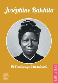 Hervé Roullet - Joséphine Bakhita - De l'esclavage à la sainteté.