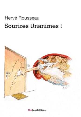 Hervé Rousseau - Sourires Unanimes.