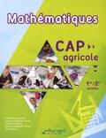 Hervé Roux et Arnaud Lathelize - Mathématiques CAP agricole 1re/2e années.