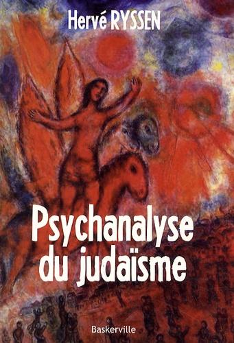 Psychanalyse du judaïsme de Hervé Ryssen - Grand Format - Livre - Decitre