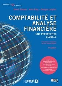 Comptabilité et analyse financière- Une perspective globale - Hervé Stolowy |