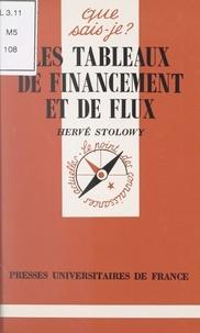 Hervé Stolowy et Anne-Laure Angoulvent-Michel - Les tableaux de financement et de flux.