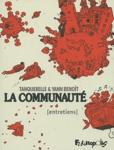 Hervé Tanquerelle et Yann Benoît - La communauté.