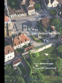 Hervé Tardy - La France par-dessus les toits.