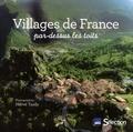 Hervé Tardy - Villages de France - Par-dessus les toits.