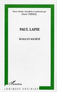 Hervé Terral - Paul Lapie - Ecole et société.